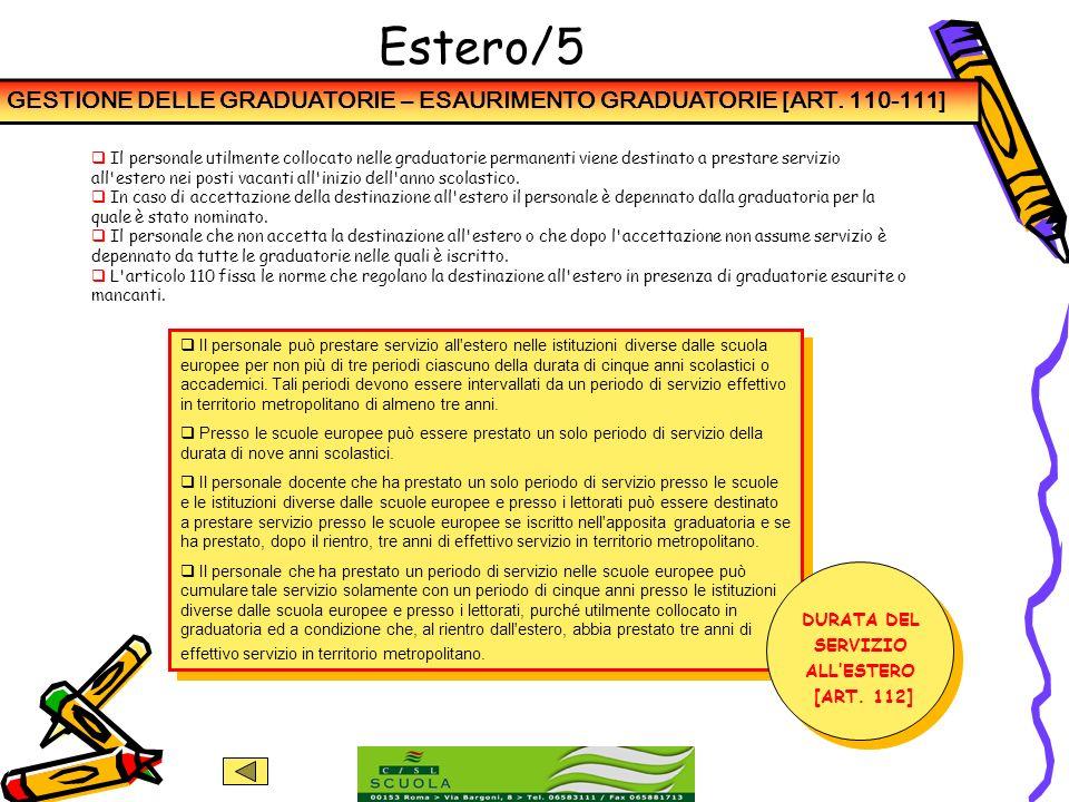 Estero/5GESTIONE DELLE GRADUATORIE – ESAURIMENTO GRADUATORIE [ART. 110-111]